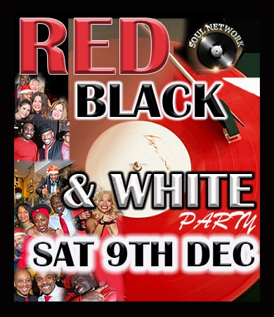 Soul Network 9th Dec 2017 red black and white christmas party over 30s